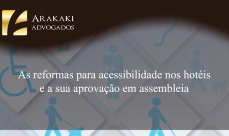 As reformas para acessibilidade nos hotéis e a sua aprovação em assembleia do condomínio